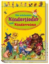 Die schönsten Kinderlieder und Kinderreime (2016, Gebundene Ausgabe)