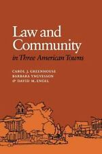 Law and Community in Three American Towns (anthropology, sociology)