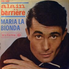 "7"" ALAIN BARRIERE BARRIÈRE Maria La Bionda/ Vivrò ( Ma Vie ) RCA Italy orig.1964"