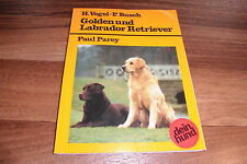 Vogel+Busch -- GOLDEN u. LABRADOR RETRIEVER // Haltung-Pflege-Erziehung / 1995