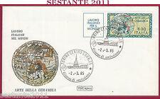ITALIA FDC ROMA LAVORO ITALIANO ARTE DELLA CERAMICA 1985 TORINO Y948