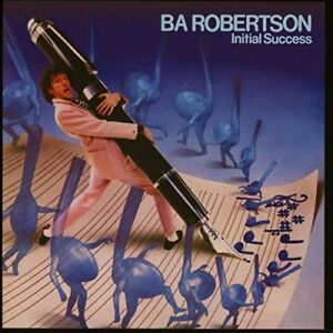 BA Robertson - Initial Success (Expanded Edition) [CD]