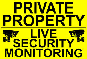 PRIVATE PROPERTY LIVE SECURITY MONITORING Metal SIGN NOTICE out cctv operating