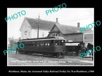 OLD LARGE HISTORIC PHOTO OF WASHBURN MAINE, AROOSTOOK RAILROAD TROLLEY 70 c1900