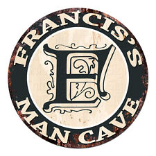 CPMC-0127 FRANCIS'S MAN CAVE Rustic Chic Tin Sign Man Cave Decor Gift Ideas