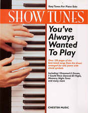 Show Tunes You've Always Wanted to Play: Easy Tunes for Piano Solo - Half Price!