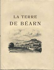BORDEU : LA TERRE DE BEARN PAR RENEFER.1/20 H.C SUR VÉLIN D'ARCHES