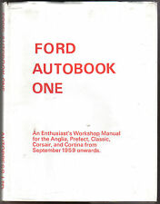 Ford Autobook One Anglia Prefect Classic Corsair Cortina Owners Workshop Manual