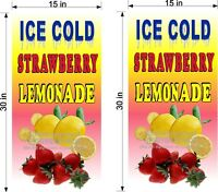 "PAIR OF 15"" X 30""  VINYL BANNERS STRAWBERRY LEMONADE & 2' x 4'  BANNER SPECIAL!"