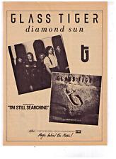 "1988 Glass Tiger ""I'm Still Searching"" Diamond Sun Album Print Advertisement"