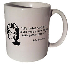 "John Lennon The Beatles ""Life is what happens to you"" quote 11 oz coffee tea mug"