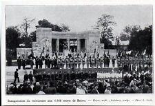 1930  --  INAUGURATION DU MONUMENT AUX 4.568 MORTS DE REIMS    3K571