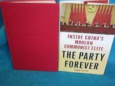 The PARTY FOREVER ~ Rowan Callick.  Inside CHINA'S Communist ELITE.  1st  HbDj
