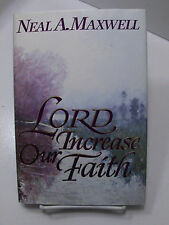 LORD INCREASE OUR FAITH-Faith in Jesus Name & Atonement Neal A. Maxwell Mormon