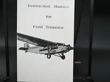 Vintage Aviation 1973 Instruction Manual Book Ford Trimotor Airplane , Very Good