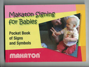 Makaton Signing for Babies Pocket Book Early Years Education child group Nursery