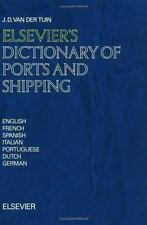 Elsevier's Dictionary of Ports and Shipping: In English, French,-ExLibrary