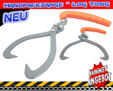 "Handpackzange ""Log Tong"" Holzzange Handhebehaken Schleppzange Holzgreifer NEU!!"