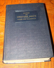 Cases and Materials on Creditors Rights by John Hanna - 1939