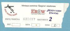 TICKET  ZALGIRIS VILNIUS  -  FEYENOORD ROTTERDAM  1994/95 C2
