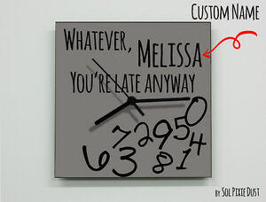 Custom Name Whatever, you're late anyway / Square Gray - Wall Clock
