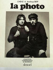 LA PHOTO   Jeanloup SIEFF & CHENZ   eo 1976