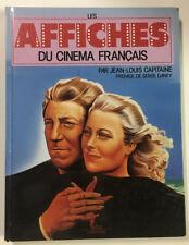Les affiches du cinéma Français par Jean Louis Capitaine et Serge Daney 1988