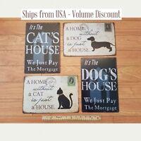 Pet Signs Cat Sign Dog Sign Cat Tin Sign Dog Tin Sign Funny Pet Sign Dog Gifts