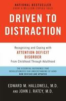 DRIVEN TO DISTRACTION (REVISED): RECOGNIZING AND COPING (0307743152)