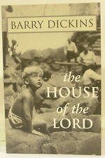 Barry Dickins - The House of the Lord - PB VGC