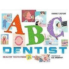 ABC Dentist: Healthy Teeth from A to Z, Ziefert, Harriet