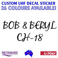 Personalised custom NAME & UHF decal sticker.Car,ute,4x4,4wd,caravan,motor home!