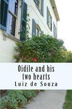 Oidile and His Two Hearts by Luiz de Souza (2015, Paperback)