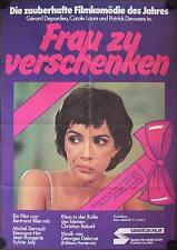 Frau zu verschenken Filmposter A1 Préparez cos mouchoirs Carole Laure Depardieu