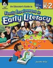 An Educator's Guide to Family Involvement in Early Literacy (Classroom Resources