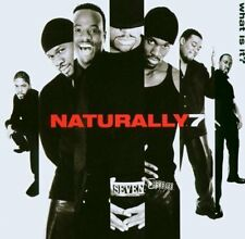 Naturally 7 What is it? (2003) [CD]