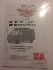 Citroen RELAY & Peugeot BOXER VANS 2.0L 2.2L HDi DIESEL DW10 DW12 MANUAL 2001-05