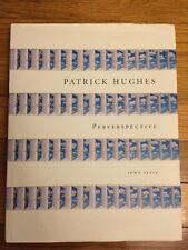 Patrick Hughes : Perverspective by John Slyce (1998, Hardcover)