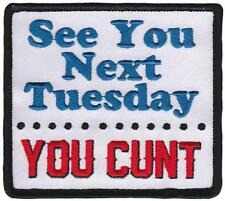 SEE YOU NEXT TUESDAY EMBROIDERED IRON-ON PATCH THRILLHAUS