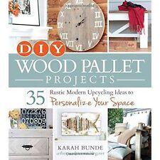 Bunde, Karah-Diy Wood Pallet Projects  BOOK NEW
