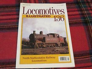 LOCOMOTIVE ILLUSTRATED No.136 NORTH STAFFORDSHIRE RAILWAY LOCOMOTIVES