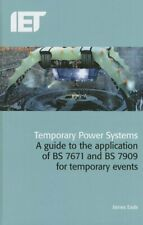 Temporary Power Systems Guide to the Application of BS7671 BS7909 for events