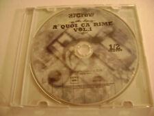 37 Crew Production - À Quoi Ça Rime, Vol. 1 (CD Mix Tape, Disc Only, 2006)