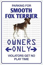 Metal Sign Parking For Smooth Fox Terrier 8� x 12� Aluminum Ns 471
