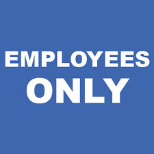 "Employees Only Sign 8"" x  8"""