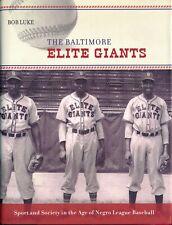 The Baltimore Elite Giants bob luke Signed Hardcover 1st Dj negro league 127009