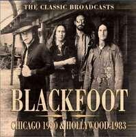 Blackfoot - Chicago 1980 & Hollywood 1983 Neue CD