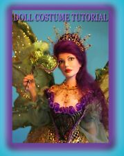 VENETIAN GOWN costume CD lesson/tutorial for doll making  Patricia Rose