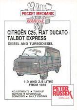 Citroen C25 Fiat Ducato Talbot Express Peugeot J5 - diesel &TD 1.9/2.5 from 1982