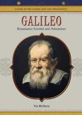 Galileo: Renaissance Scientist And Astronomer (Makers of the Middle Ages and